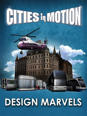 Cities in Motion: Design Marvels