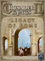 Crusader Kings 2: Legacy of Rome