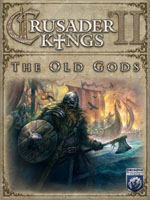 Crusader Kings 2: The Old Gods